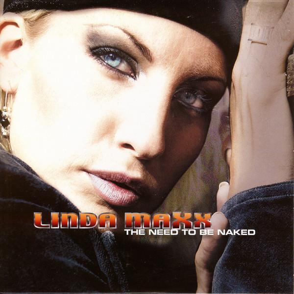 Maxx Linda - The Need To Be Naked