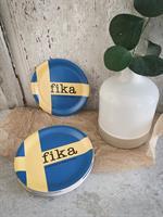 Glasunderlägg kant, Make time FIKA, svensk flagga