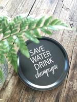 Bricka rund 31 cm, Save water, svart/vit text