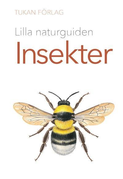 Lilla naturguiden: insekter