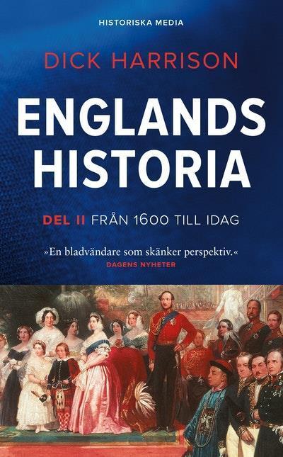 Englands historia. Del 2, Från 1600 till idag