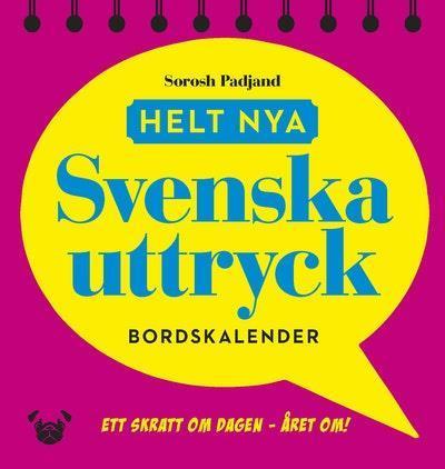 Helt nya svenska uttryck - bordskalender