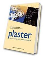Plaster - Materialval