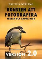 Konsten att fotografera fåglar och andra djur Version 2,0