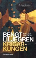 Krigarkungen - En biografi över KarlXII