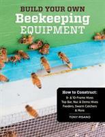 Build Your Own Beekeeping Equipment