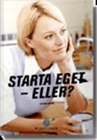 Starta Eget - eller?