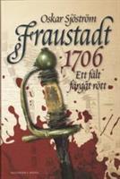 Fraustadt 1706 - ett fält färgat rött