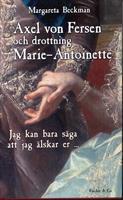 Axel von Fersen och drotttning Marie Antoinette