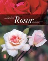 Rosor - en bok av rosvänner