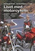 Livet med motorcykeln