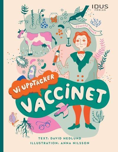Vi upptäcker vaccinet