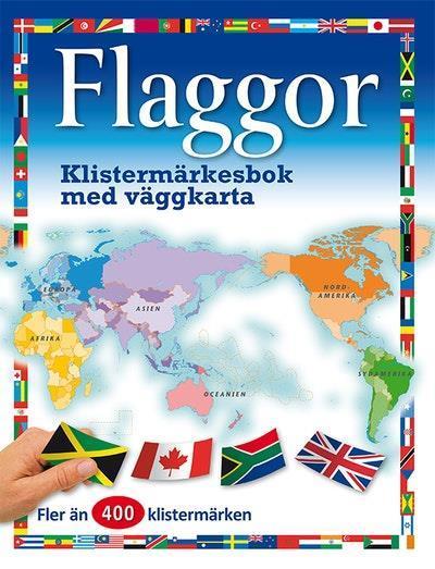 Flaggor : klistermärkesbok med väggkarta