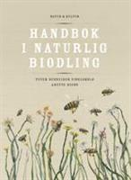 Handbok i naturlig biodling