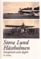 Stora Lund / Hästholmen