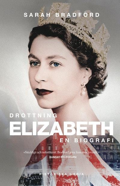 Drottning Elizabeth : en biografi