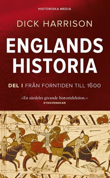 Englands Historia del 1 från forntiden till 1600