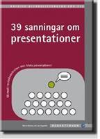 39 Sanningar om presentationer