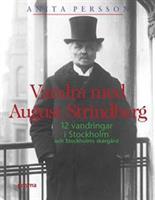 Vandra med August Strindberg
