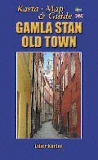 Gamla stan - karta och guide