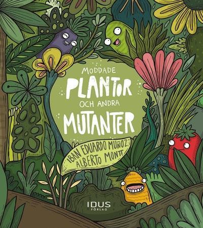Moddade plantor och andra mutanter