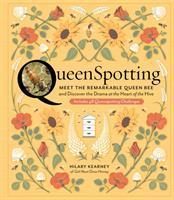 Queenspotting: Meet the Remarkable Queen Bee