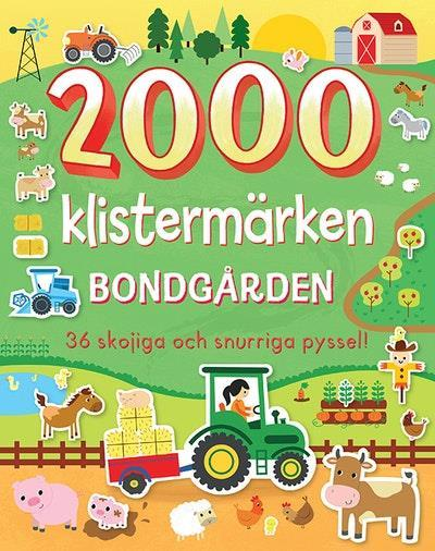 2000 klistermärken bondgården : 36 skojiga och snurriga pyssel
