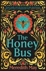 the Honey Bus av Meredith May