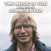 John Denver-Music is You:A Tribute To John Denver
