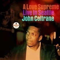 John Colttrane-A LOVE SUPREME: LIVE IN SEATTLE