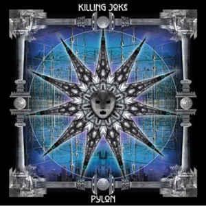 KILLING JOKE-Pylon(RSD2016)