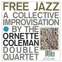 Ornette Coleman Double Quartet-Free Jazz(Speakers Corner)