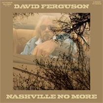 David Ferguson-Nashville No More