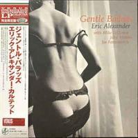 Eric Alexander Quartet-Gentle Ballads(LTD)