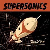 SUPERSONICS-Close To You