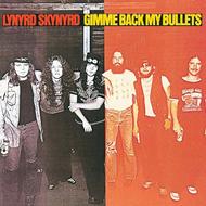 Lynyrd Skynyrd –Gimme Back My Bullets(Analogue Pro