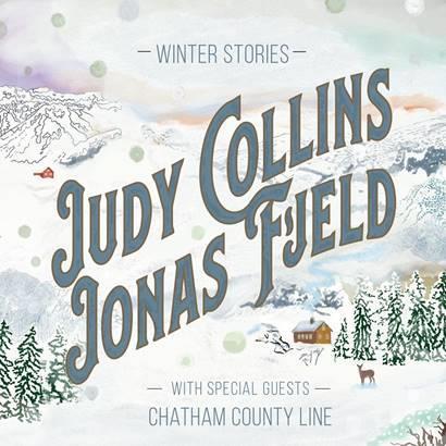 Judy Collins & Jonas Fjeld + Chatham County Li