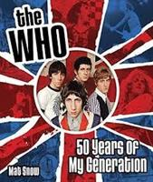 The Who-50 years of my generation