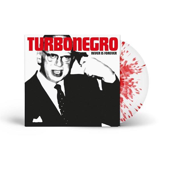 Turbonegro-Never Is Forever  (LTD)