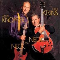 Mark Knopfler & Chet Atkins-Neck and Neck