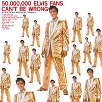Elvis Presley-50,000,000 elvis fan can't`