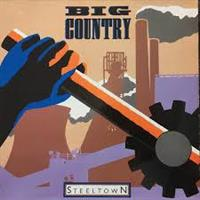 Big Country – Steeltown