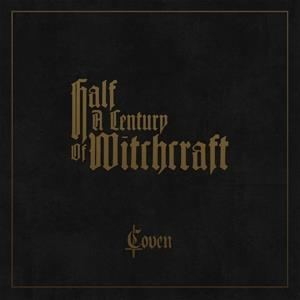 COVEN-HALF A CENTURY OF WITCHCRAFT (Box set)