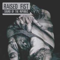 Raised Fist- Sound Of The Republic(Rsd2020)