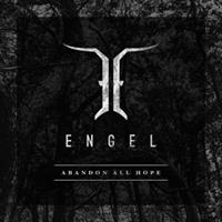 ENGEL-Abandon All Hope