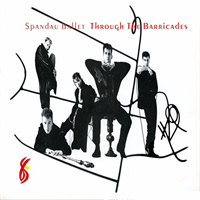 Spandau Ballet-Through the barricades
