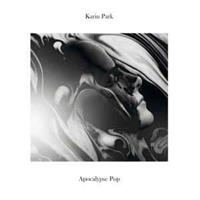 Karin Park-Apocalypse pop