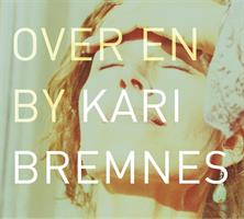 Kari Bremnes-Over En By