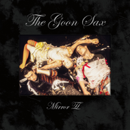 Goon Sax-Mirror II (LTD)