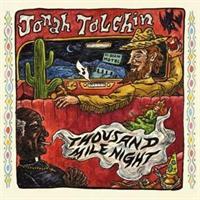 Jonah Tolchin-Thousand Mile Night